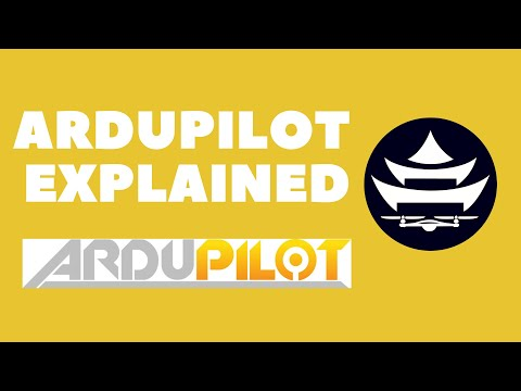 ArduPilot Introduction | Open Source Drones (2019)