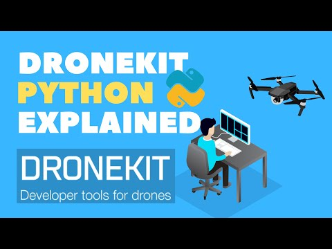 Python and Dronekit Intro | Drone Programming (2019)